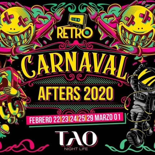Retro Carnaval con TAO afters