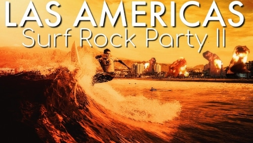 las americas surf rock party II