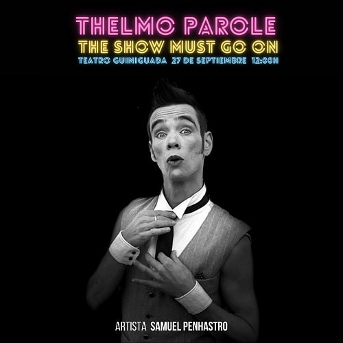 Thelmo-Parole-The-Show-Must-Go-On