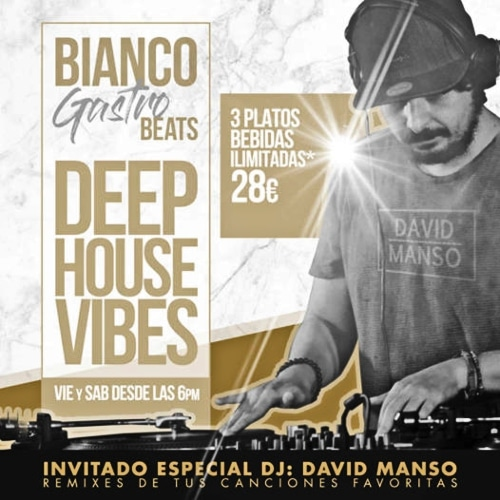 Deep House Vibes en Bianco Restaurant