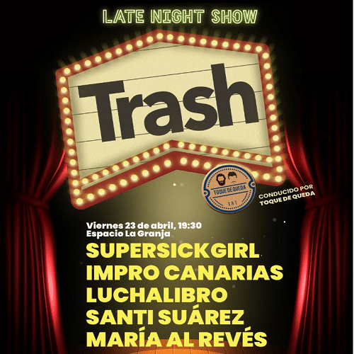 Trash Late Night Show